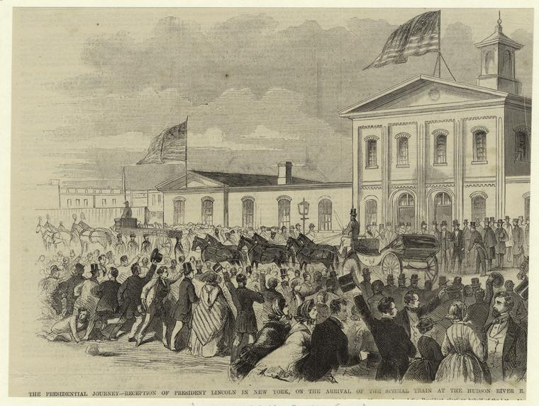 Presidential journey : reception of President Lincoln in New York, on the arrival of the special train at the Hudson River Railroad. (Courtesy New York Public Library)