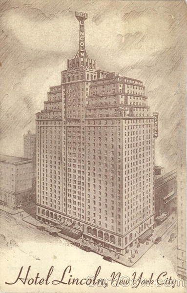 Hotel Lincoln, 44th to 45th Street at 8th Avenue New York City