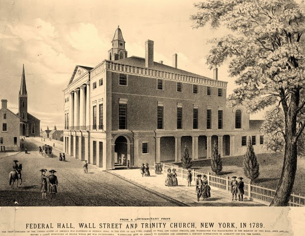 Federal Hall 1789 - The Bowery Boys: New York City History